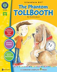The Phantom Tollbooth Literature Kit Gr 5 6 Book PDF