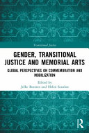 Gender, Transitional Justice and Memorial Arts