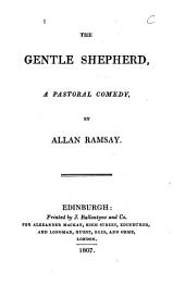 The Gentle Shepherd: A Pastoral Comedy