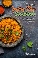The Complete Indian Rice Cookbook