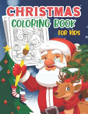 Christmas Coloring Book for Kids Ages 8-12