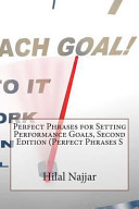 Perfect Phrases for Setting Performance Goals  Second Edition  Perfect Phrases S