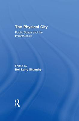 The Physical City PDF