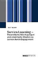 Service Learning   Theoretische   berlegungen und empirische Studien zu Lernen durch Engagement PDF