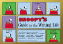 Snoopy   s Guide to the Writing Life