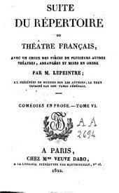 Suite du Répertoire du Théâtre Français: avec un choix des pièces de plusieurs autres théâtres, Volume44