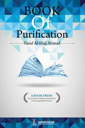 The Book Of Purification: Encyclopaedia of Islamic Law