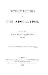 Notes of Lectures on the Apocalypse