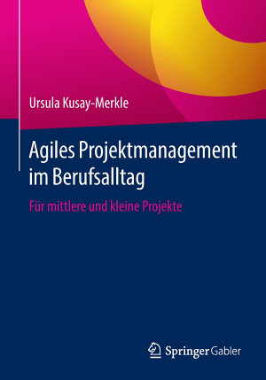 Agiles Projektmanagement im Berufsalltag PDF