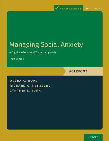 Managing Social Anxiety  Workbook PDF