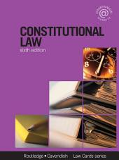 Constitutional Lawcards 6/e: Sixth Edition, Edition 6