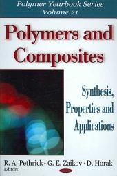 Polymers and Composites: Synthesis, Properties and Applications