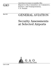 General Aviation: Security Assessments at Selected Airports