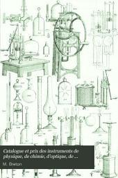 Catalogue et prix des instruments de physique, de chimie, d'optique, de mathématiques...