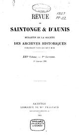 Revue de Saintonge & d'Aunis: bulletin de la Société des archives, Volume25