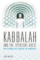 Kabbalah and the Spiritual Quest