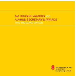 2016 Aia Housing Awards And Aia Hud Secretary S Awards