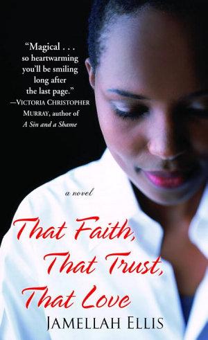 That Faith  That Trust  That Love