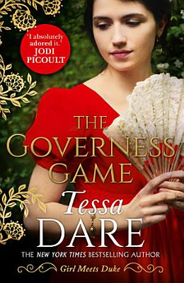 The Governess Game  Girl meets Duke  Book 2