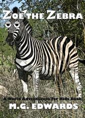 Zoe the Zebra: A World Adventurers for Kids Book