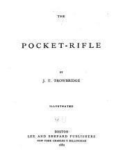 The Pocket-rifle