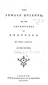 The Female Quixote, Or, The Adventures of Arabella: Volume 1