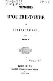 Mémoires d'outre-tombe: 5, Volume15