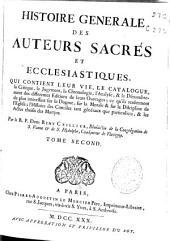 Histoire generale des auteurs sacrés et ecclesiastiques ...