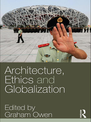 Architecture  Ethics and Globalization PDF