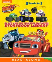 Blaze and the Monster Machines Storybook Library (Blaze and the Monster Machines)