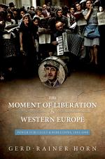 The Moment of Liberation in Western Europe