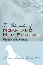 The Chronicles of Noah and Her Sisters