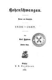 Hohenschwangau: Roman u. Geschichte, 1536 - 1567, Volume 5