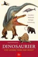 Dinosaurier und andere Tiere der Urzeit PDF