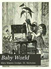 Baby World: Stories, Rhymes and Pictures for Little Folks