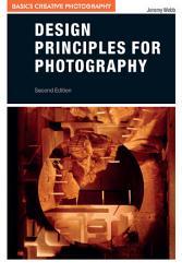 Design Principles For Photography Book PDF