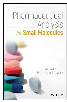 Pharmaceutical Analysis for Small Molecules