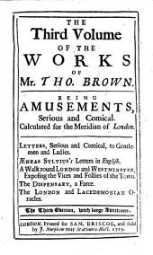 The Works: Serious and Comical, In Prose and Verse : In Four Volumes ; With A Key to All His Writings, Volume 3