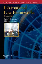 International Law Frameworks: Edition 4