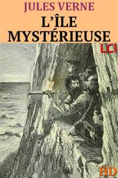 L'île mystérieuse (Entièrement Illustré)