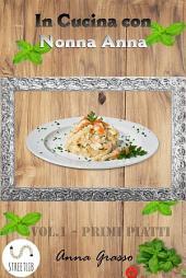 In Cucina con Nonna Anna -: Volume 1