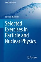 Selected Exercises in Particle and Nuclear Physics PDF