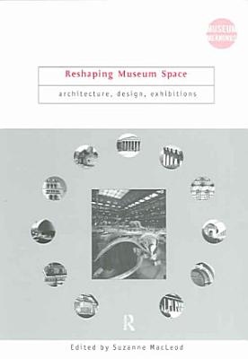 Reshaping Museum Space PDF