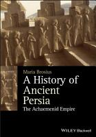 A History of Ancient Persia PDF