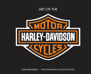 Art of the Harley Davidson Motorcycle   Deluxe Edition PDF