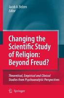 Changing the Scientific Study of Religion  Beyond Freud  PDF