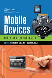 Mobile Devices: Tools and Technologies