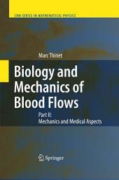 Biology and Mechanics of Blood Flows: Part II: Mechanics and Medical Aspects