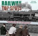 Railway Top Spots