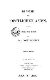 Die Voelker des oestlichen Asien: Bände 1-2
